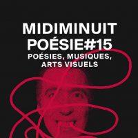 Midi Minuit Poésie #15