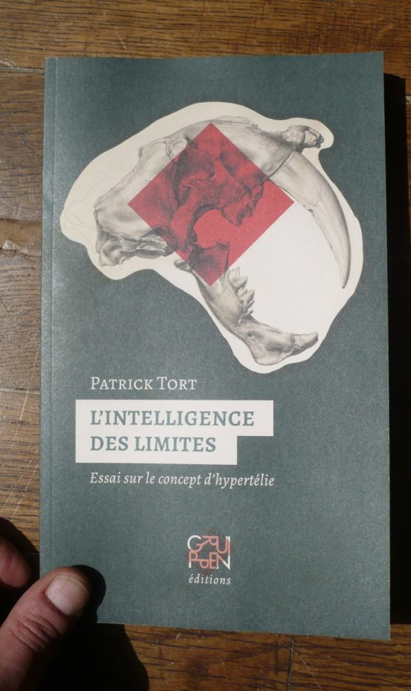 L'intelligence des limites (P.Tort) couv